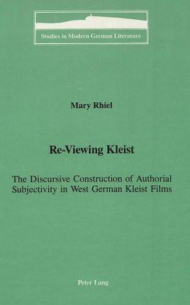 Re-Viewing Kleist