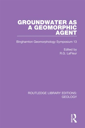 Groundwater as a Geomorphic Agent