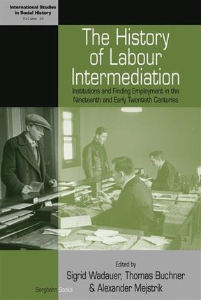History of Labour Intermediation