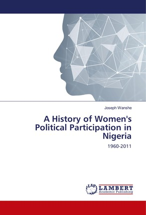 A History of Women's Political Participation in Nigeria