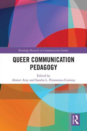 Queer Communication Pedagogy