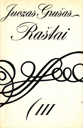 Juozas Grušas. Raštai III tomas