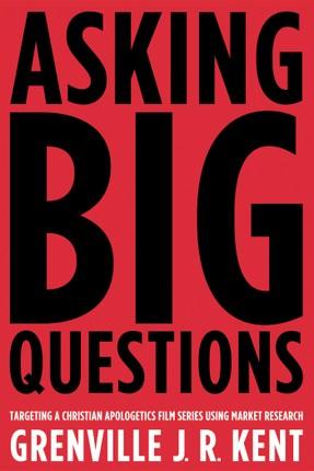 Asking Big Questions