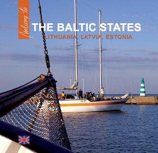 The Baltic States. Lithuania, Latvia, Estonia