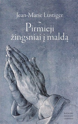 Pirmieji žingsniai į maldą