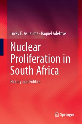 Nuclear Proliferation in South Africa
