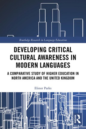 Developing Critical Cultural Awareness in Modern Languages