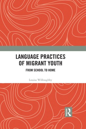 Language Practices of Migrant Youth