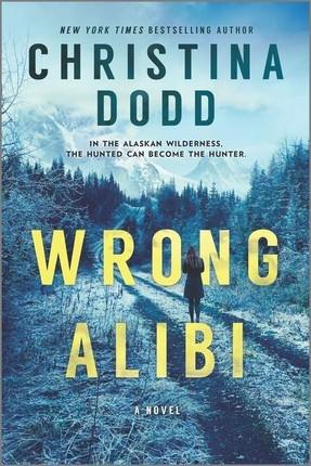 Wrong Alibi: An Alaskan Mystery