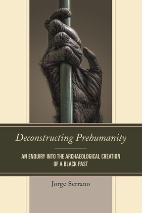 Deconstructing Prehumanity