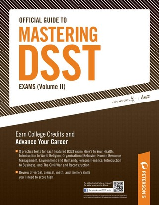 Official Guide to Mastering DSST Exams Volume II