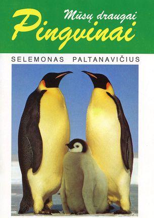 Mūsų draugai pingvinai