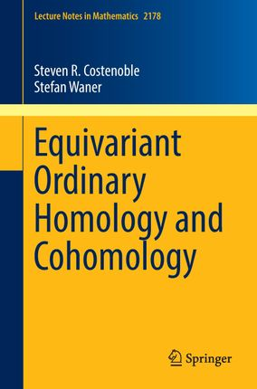 Equivariant Ordinary Homology and Cohomology