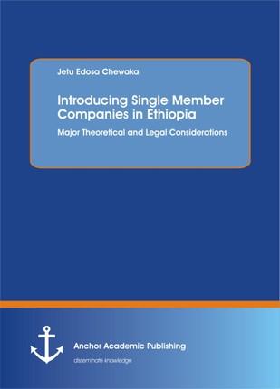 Introducing Single Member Companies in Ethiopia
