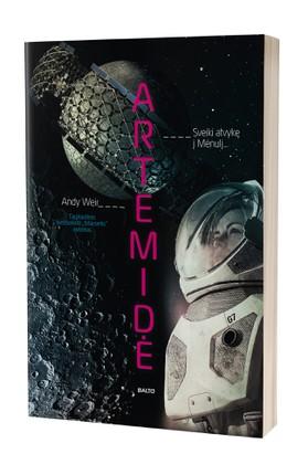"""ARTEMIDĖ: naujas mokslinės fantastikos perliukas, dar vienas patrauklus technologijų, įtampos ir humoro kokteilis, kurį suplakė bestselerio """"Marsietis"""" autorius"""