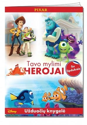 Disney/Pixar. Tavo mylimi herojai. Užduočių knygelė