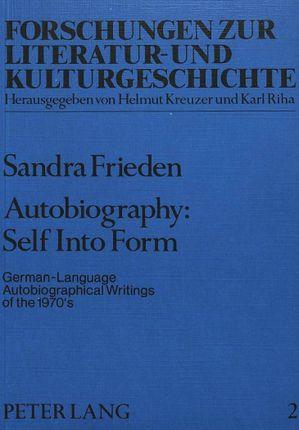 Autobiography: Self Into Form