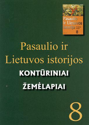 Pasaulio ir Lietuvos istorijos kontūriniai žemėlapiai. 8 klasei