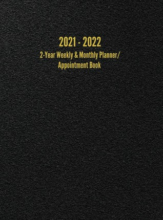 2021 - 2022 2-Year Weekly & Monthly Planner/Appointment Book: 24-Month Hourly Planner (8.5 x 11 inches)
