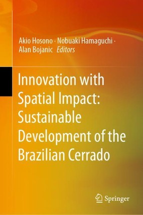 Innovation with Spatial Impact: Sustainable Development of the Brazilian Cerrado