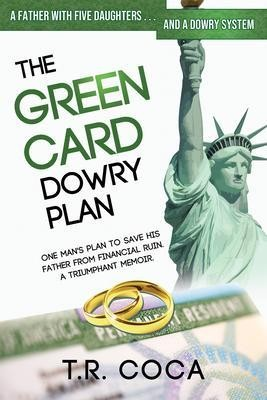 The Green Card Dowry Plan