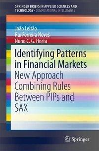 Identifying Patterns in Financial Markets