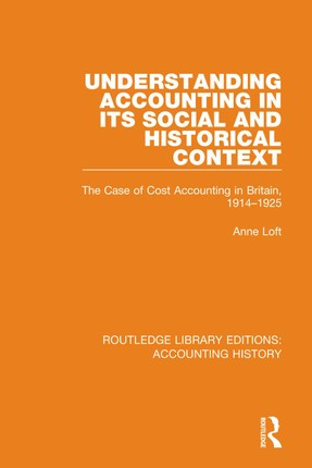 Understanding Accounting in its Social and Historical Context