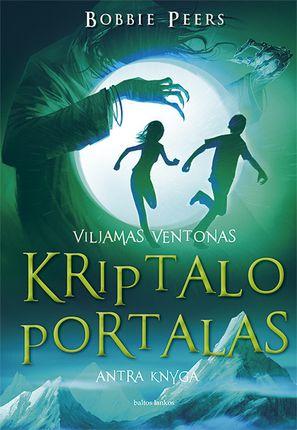 Viljamas Ventonas. Kriptalo portalas. 2 knyga