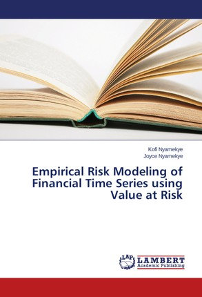 Empirical Risk Modeling of Financial Time Series using Value at Risk