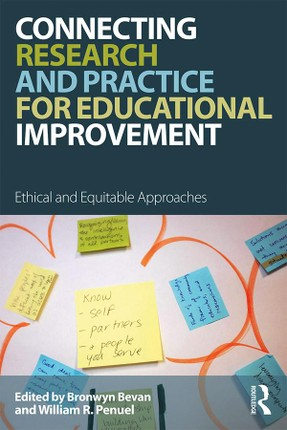 Connecting Research and Practice for Educational Improvement