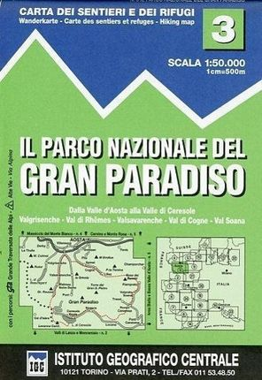 IGC Italien 1 : 50 000 Wanderkarte 03 Parco Nazionale de Gran Paradiso