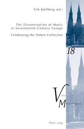 Dissemination of Music in Seventeenth-Century Europe