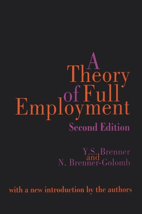 A Theory of Full Employment