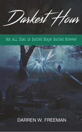 Darkest Hour: Not All That Is Buried Stays Buried Forever