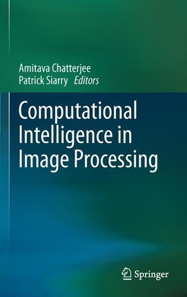 Computational Intelligence in Image Processing