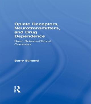 Opiate Receptors, Neurotransmitters, and Drug Dependence