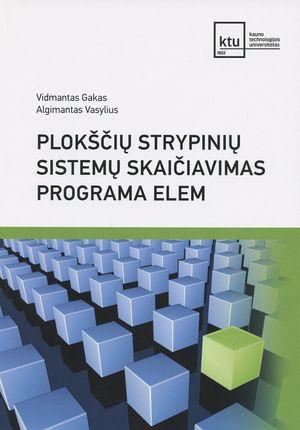 Plokščių strypinių sistemų skaičiavimas programa ELEM