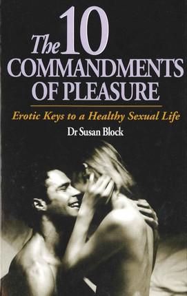 The Ten Commandments of Pleasure