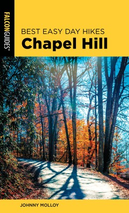 Best Easy Day Hikes Chapel Hill