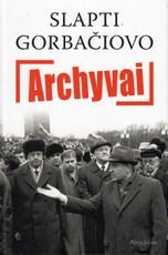 Slapti Gorbačiovo archyvai