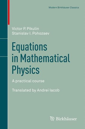 Equations in Mathematical Physics