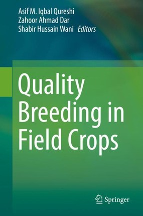 Quality Breeding in Field Crops
