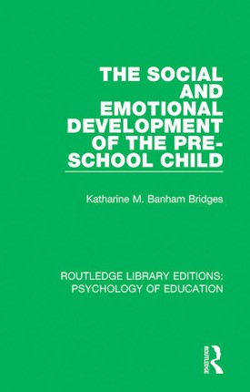 The Social and Emotional Development of the Pre-School Child