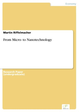 From Micro- to Nanotechnology