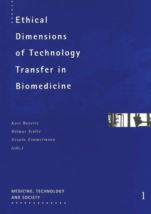 Ethical Dimensions of Technology Transfer in Biomedicine