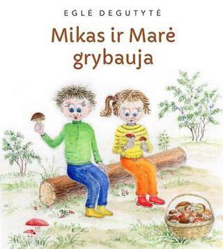 Mikas ir Marė grybauja
