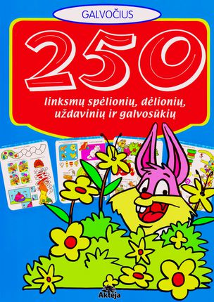 250 linksmų spėlionių, dėlionių, uždavinių ir galvosūkių (mėlyna)