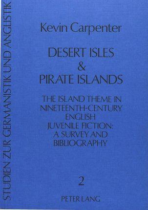 Desert Isles & Pirate Islands