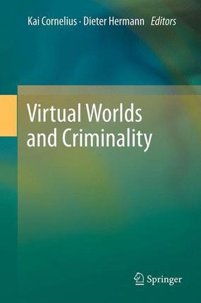 Virtual Worlds and Criminality