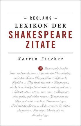 Reclams Lexikon der Shakespeare-Zitate